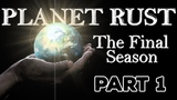 PLANET RUST S3 - EPISODE 1 THE RED SEA