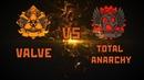 VALVE VS TOTAL ANARCHY