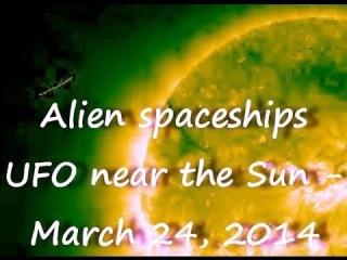 НЛО возле Солнца - 24 марта 2014