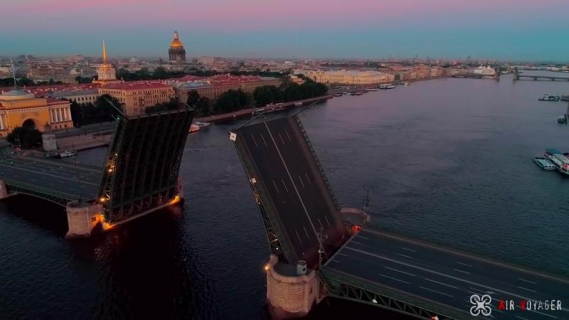 Санкт-Петербург с высоты. Белые ночи, разводные мосты, Нева....mp4