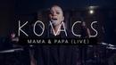 Kovacs - Mama Papa (Live at Wisseloord)