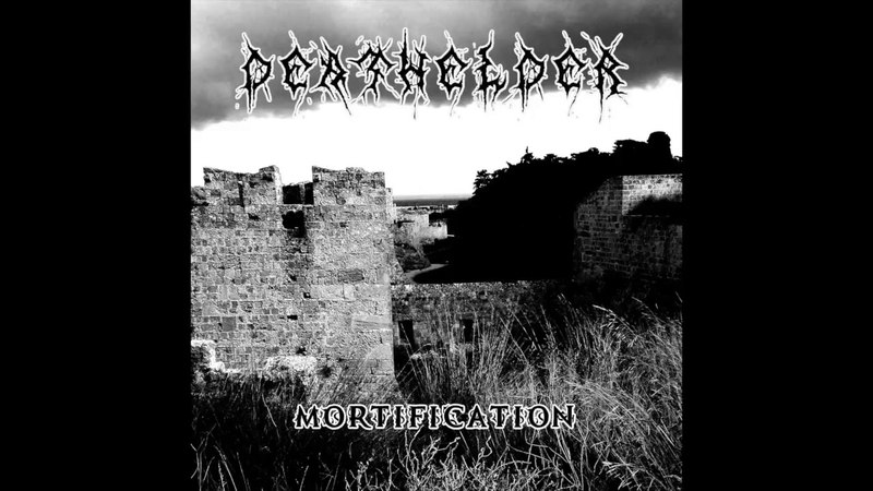 Deathelder - Mortification (Full-length 2018) Black Metal From Greece.