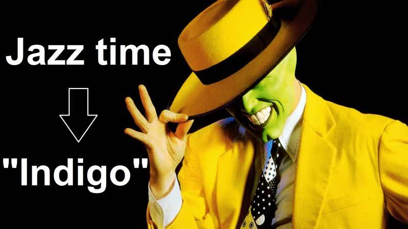 Indigo Jazz Time [отчётный концерт 2018]