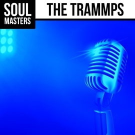 The Trammps альбом Soul Masters: The Trammps