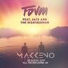 Fdvm Jack, The Weatherman x Mister Alive - Till The Sun Comes Up (Makkeno Mash-up)
