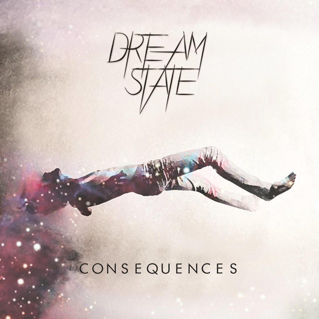 Dream State - Consequences [EP] (2015)