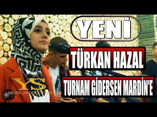 TÜRKAN HAZAL Turnam Gidersen Mardin'e