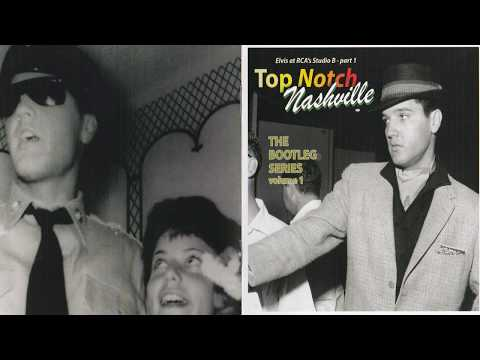 ELVIS PRESLEY - TOP NOTCH NASHVILLE VOL 1