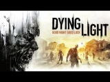Dying Light новый трейлер с E3 2014. Ждем в 2015 году