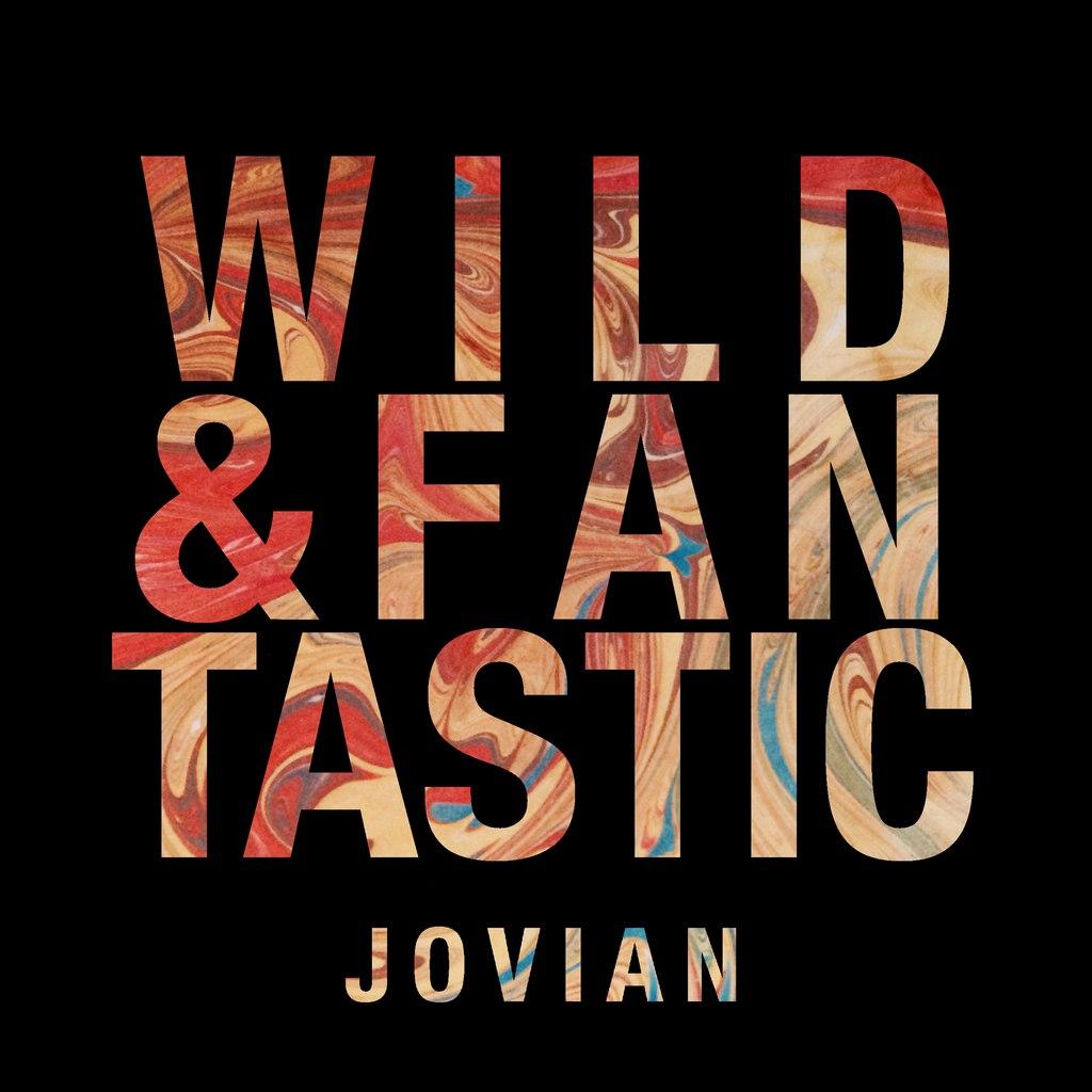 Jovian - Wild & Fantastic (2015)
