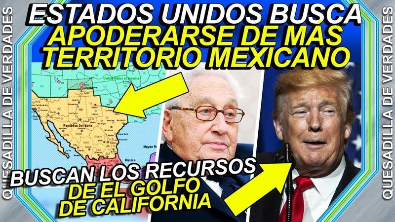 Estados Unidos busca apoderarse de más territorio mexicano quieren el petróleo de Baja California