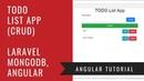 Angular 6 Laravel MongoDB - How to Build a CRUD Todo List App
