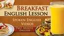 Breakfast English Lesson - Everyday English - Learn English Language