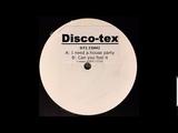 Disco-Tex - I Need A House Party (2000)
