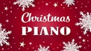 🎄Christmas Piano Music - Relaxing Christmas Piano Jazz - Instrumental Christmas Songs Playlist