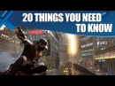Watch_Dogs Week: 20 Things You Need To Know About Watch_Dogs