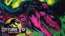 The Secrets of Isla Nublar - Return to Jurassic Park Comics - Part 1