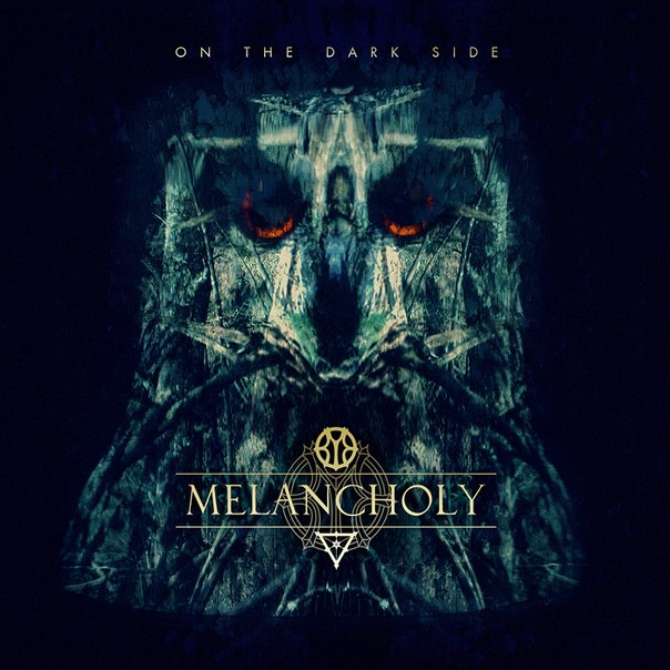 Новый EP группы MELANCHOLY - On The Dark Side (2012)