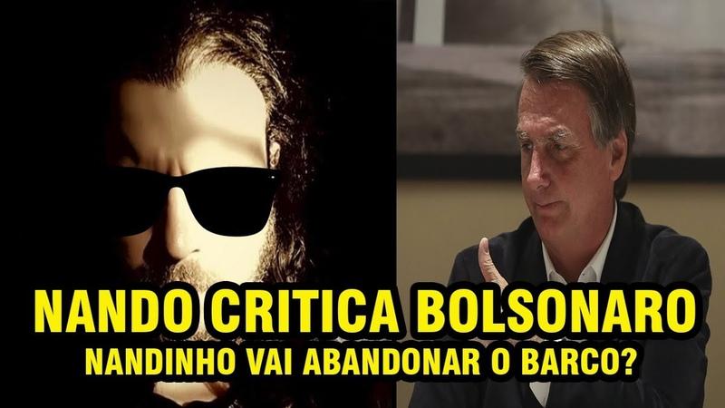 NANDO MOURA CRITICA BOLSONARO E SEUS MINISTROS
