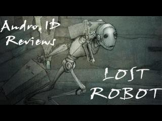 Lost robot/Приключения робота в 2052 году: обзор игры с стиле стимпанк для Android