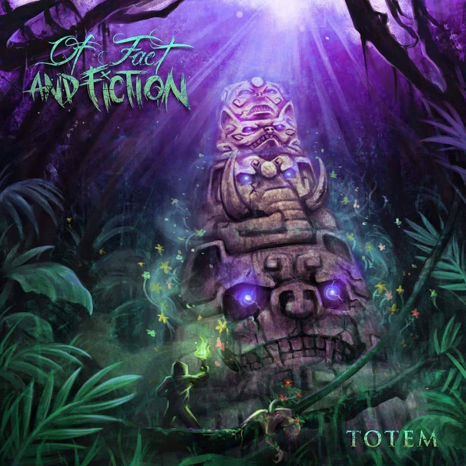 Of Fact And Fiction - Totem [EP] (2015)