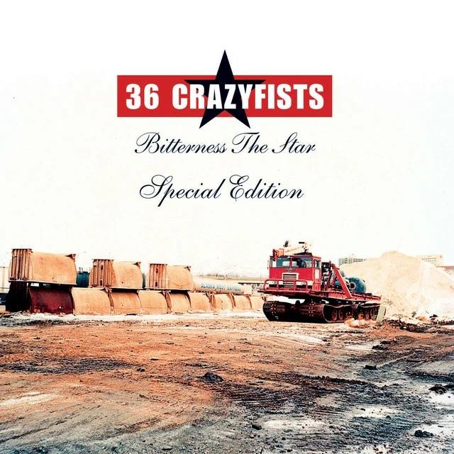 36 Crazyfists - Bitterness The Star [Bonus Tracks]-cover