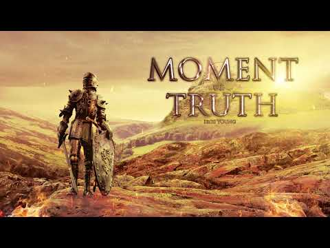 Moment of truth Iros Young