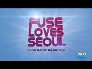 BIGBANG, 2NE1, Jay Park & More on 'FUSE LOVES SEOUL From K Pop to Hip Hop'   Fuse News   Fuse 1
