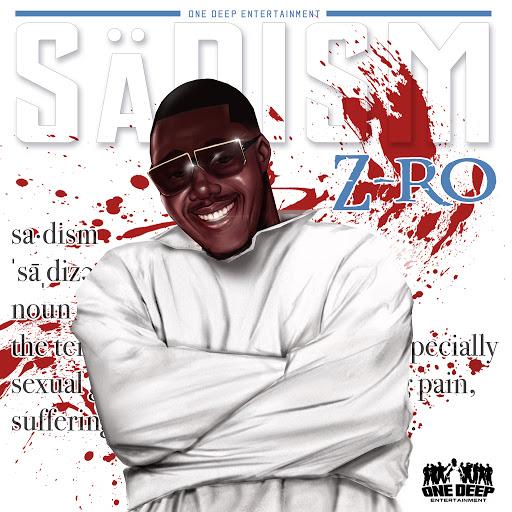 Z-Ro альбом Sadism
