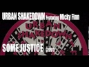 Urban Shakedown feat. Micky Finn - Some Justice' (1991)
