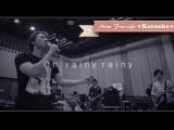 КАРАОКЕ D-LITE (Daesung) BIGBANG - RAINY RAINY рус. саб. рус. суб mv rus_karaoke rom translation