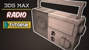 Modeling a Radio in 3Ds Max