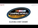 Nascar Camping World Truck Series, Eldora Dirt Derby, Eldora Speedway, 19.07.2018 [545TV, A21 Network]