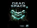 Dead Space 2 Часть 10 СТРАХ И НЕНАВИСТЬ НА ИШИМУРЕ