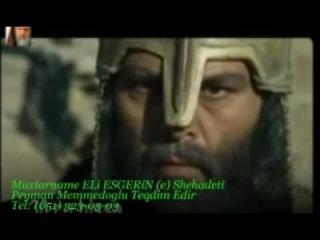 Muxtar name Korpe Eli Esgerin Shehadeti Ve Muxtarin Qisasi Hermelenin Olumu (Aqshin fateh kerbela)