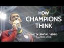 THE MIND OF A CHAMPION - Motivational Video
