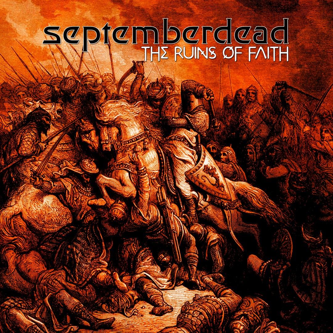 Septemberdead - The Ruins Of Faith (EP) (2015)