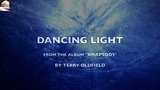 Dancing Light - Terry Oldfield - Rhapsody