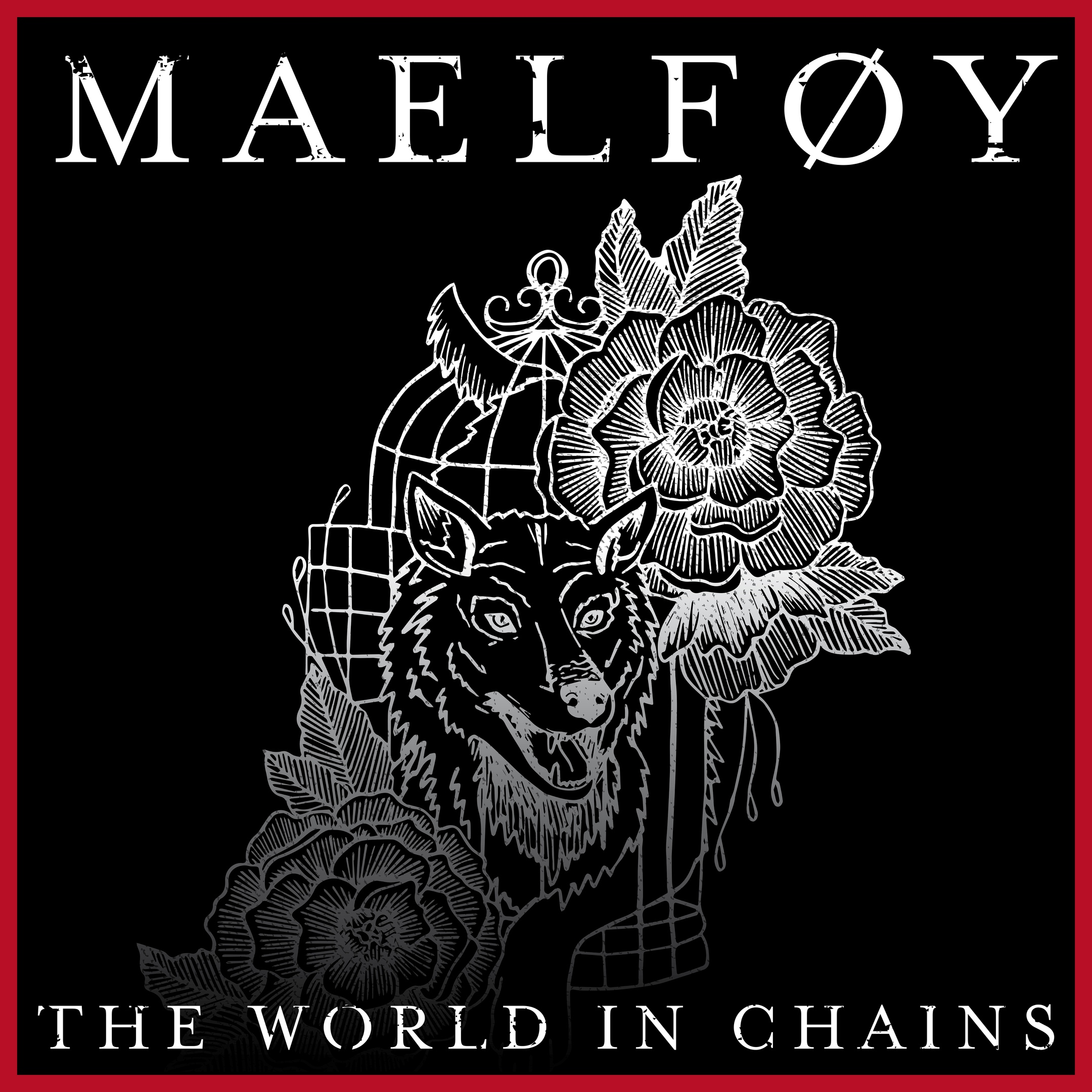 Maelføy - The World in Chains [EP] (2018)