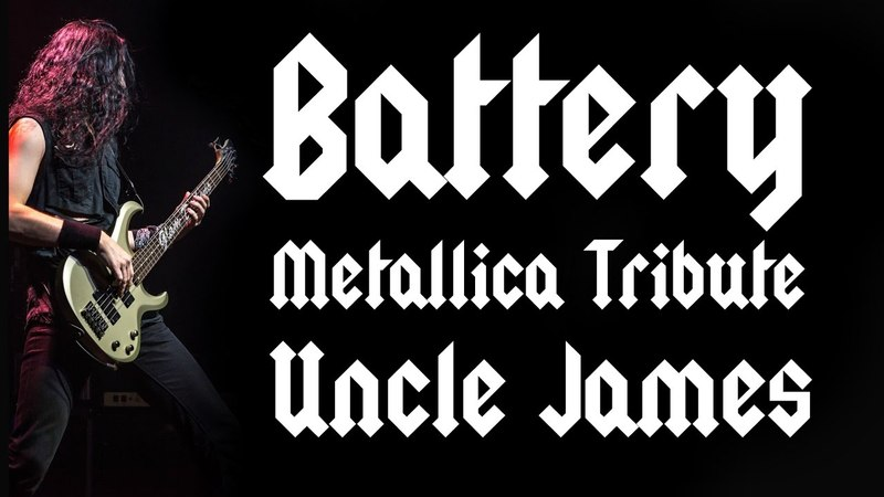 UNCLE JAMES Battery Metallica Tribute