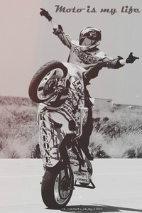 moto is life. moto is my life