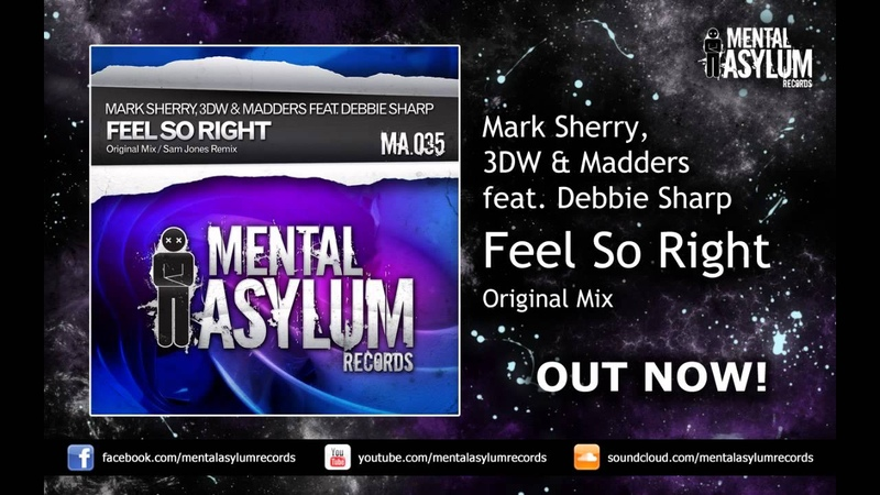 Mark Sherry 3DW vs. Madders feat Debbie Sharp - Feel So Right (Original Mix) [MA036] OUT NOW!
