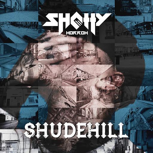 SHOTTY HORROH альбом Shudehill