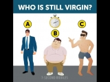 Who is still a virgin(Psychological test)