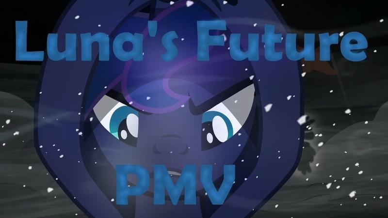 Luna's Future (Spectra Remix) - PMV - (3 days to make :00)