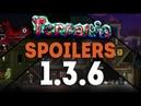 НОВЫЕ СПОЙЛЕРЫ ПО ТЕРРАРИИ 1.3.6 || NEW SPOILERS TERRARIA 1.3.6