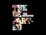 The Departed - Nobody But Me