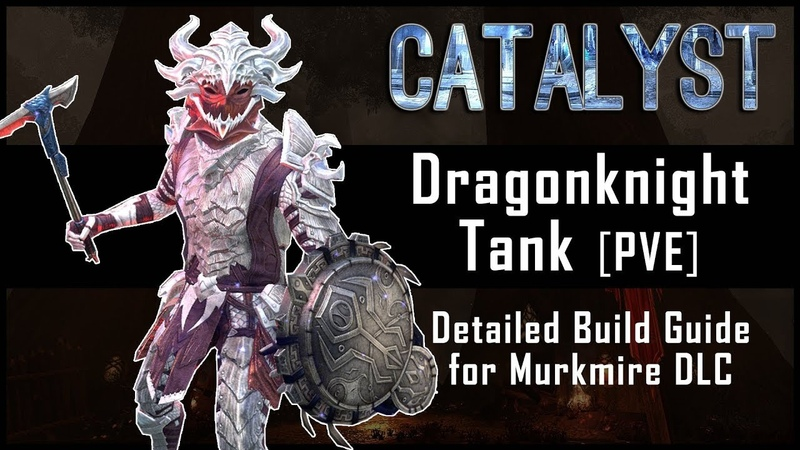 Dragonknight Tank Build PvE Catalyst- Murkmire DLC