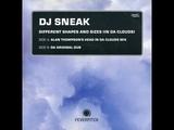 DJ Sneak - In Da Clouds (Alan Thompson's Head In Da Clouds Mix)