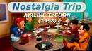 Airline Tycoon 1998 NOSTALGIA TRIP